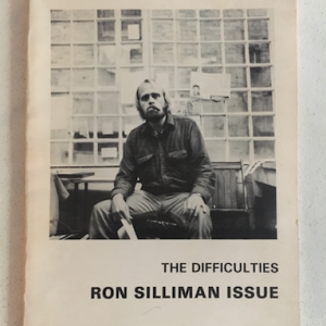 The Difficulties Vol. 2, No.2 Ron Silliman Issue edited by Tom Beckett